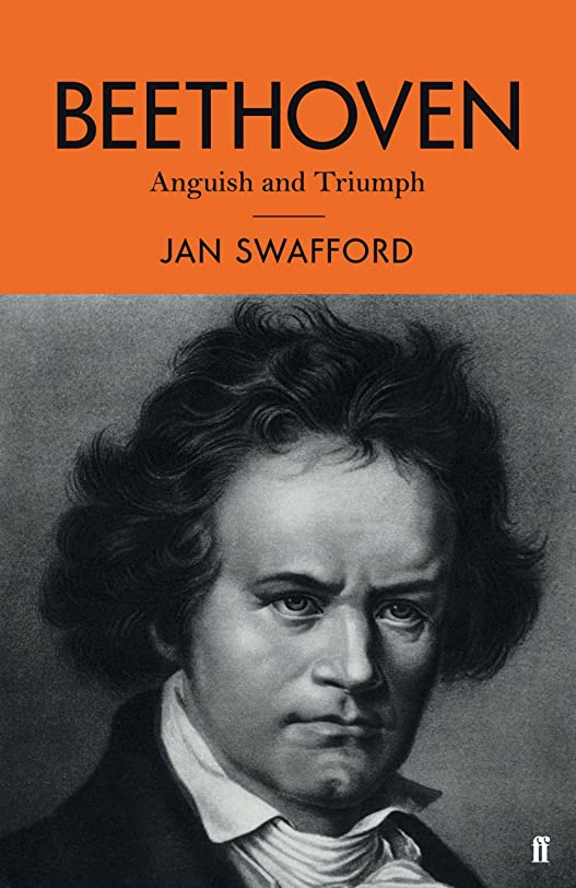 険しい甘美な永遠のBeethoven: Anguish and Triumph (English Edition)