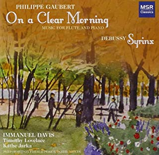 Philippe Gaubert: On a Clear Morning - Music for Flute, Cello & Piano; Debussy: Syrinx