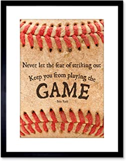 9x7 '' NEVER LET FEAR BASEBALL SPORT QUOTE BABE RUTH FRAMED ART PRINT F97X628