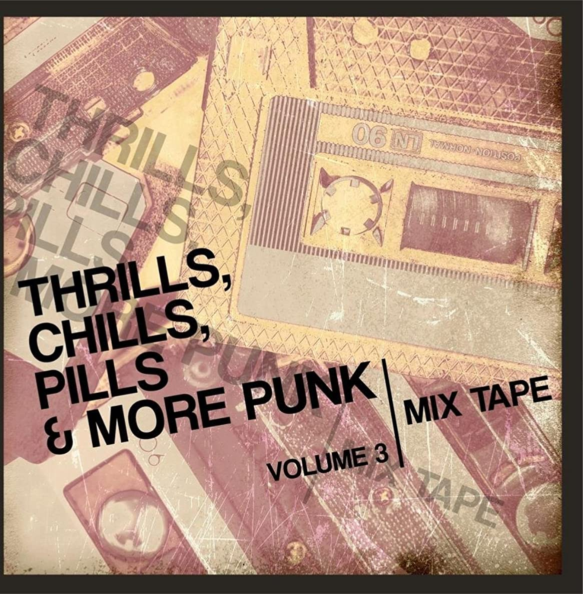 Thrills, Chills, Pills & More Punk: Mix Tape, Vol. 3