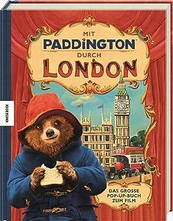 Mit Paddington durch London - Das grosse Pop-Up-Buch zum Film