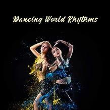 Dancing World Rhythms