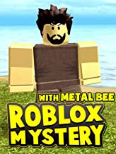 Clip: Roblox Mystery with Metal Bee