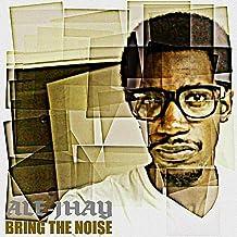 Bring the Noise [Explicit]
