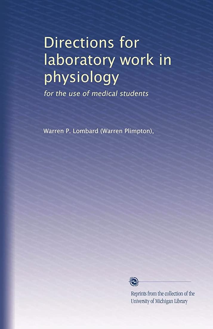 厄介なビデオDirections for laboratory work in physiology: for the use of medical students