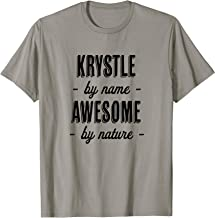 Krystle by Name - Awesome by Nature | Funny and Cute Gift