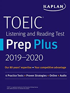 TOEIC Listening and Reading Test Prep Plus 2019-2020: 4 Practice Tests + Proven Strategies + Online + Audio (Kaplan Test Prep)