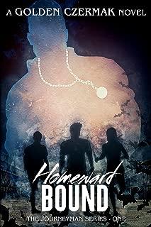 Homeward Bound (Journeyman) (Volume 1)