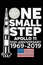 Apollo 11 One Small Step: Notebook Journal 50th Anniversary Moon Landing 1969-2019