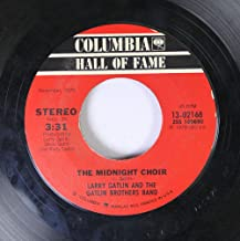 Larry Gatlin and the Gatlin Brothers Band 45 RPM The Midnight Choir / All the Gold in California