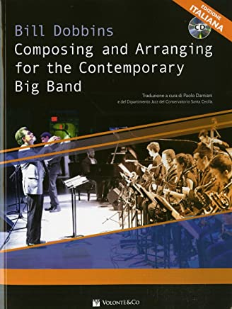 Composing and arranging for contemporary big band. Con CD-Audio