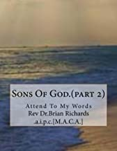 Sons Of God.(part 2): Attend To My Words (Intercessory Prayer)