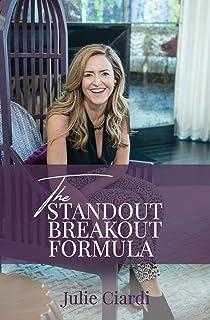 The Standout Breakout Formula