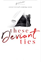 These Deviant Ties Kindle Edition