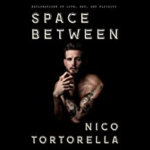 Space Between: Explorations of Love, Sex, and Fluidity