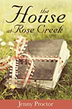 The House at Rose Creek