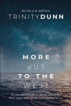 More of Us to the West (The Adrift Series)