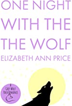 One Night With The Wolf (Grey Wolf Pack Book 14)