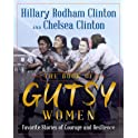 The Book of Gutsy Women: Favorite Stories of Courage & Resilience