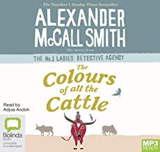 The Colours of all the Cattle (No. 1 Ladies' Detective Agency)
