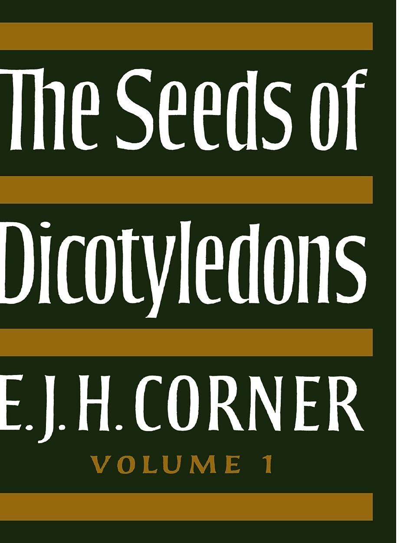 寄付する慈悲深いスクラッチThe Seeds of Dicotyledons (The Seeds of Dicotyledons 2 Volume Paperback Set)