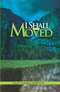 I SHALL NOT BE MOVED: Revealing the secrets of making waves in the time of unavoidable storms of life.