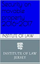 Security on movable property 2016-2017 (Institute of Law Study Guides 2016-2017)