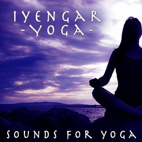 Amazon.com: Iyengar Yoga - Sounds For Yoga: Relaxation Yoga ...