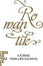 Romantik (Danish Edition)