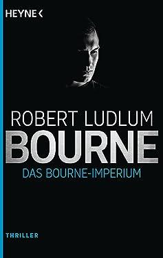 Das Bourne Imperium: Roman (JASON BOURNE 2) (German Edition)