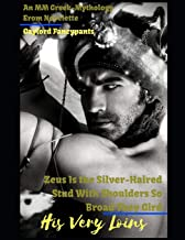 Zeus Is the Silver-Haired Stud With Shoulders So Broad They Gird His Very Loins: An MM Greek-Mythology Erom Novelette