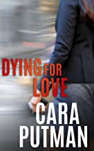 Dying for Love: A Romantic Suspense Novella (Hidden Justice)