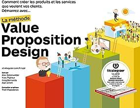 Livres La méthode Value Proposition Design : Comment créer les produits et les services que veulent vos clients PDF