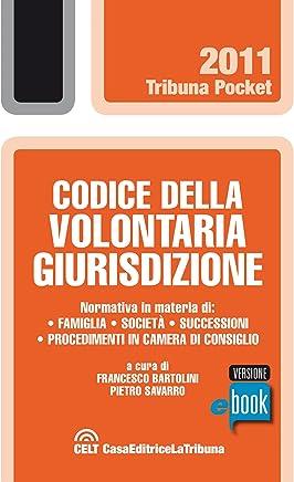 Codice della volontaria giurisdizione (Tribuna pocket)