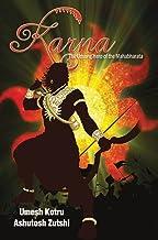 Karna The Unsung Hero of the Mahabharata