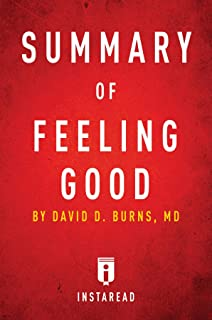 Summary of Feeling Good: by David D. Burns | Includes Analysis
