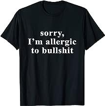 Best allergic to bullshit Reviews