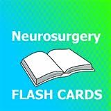 Neurosurgery Neurology Flashcards 2018 Ed
