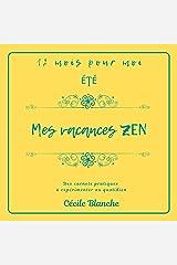 Mes vacances ZEN: Carnet pratique de développement personnel (Collection 12 mois pour moi t. 6) Format Kindle