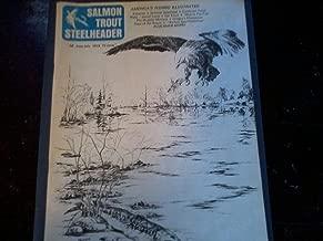 Salmon Trout Steelheader; Magazine, June-july 1973