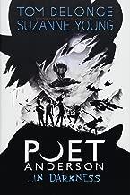Poet Anderson ...In Darkness (2)
