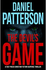 The Devil's Game: A Fast-Paced Christian Fiction Suspense Thriller Kindle Edition