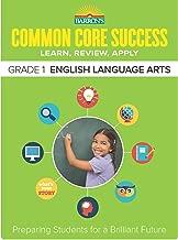 Barron's Common Core Success Grade 1 English Language Arts: Preparing Students for a Brilliant Future