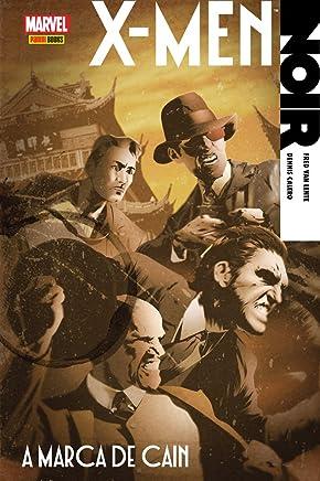 X-Men - Noir - A Marca de Cain - Volume 2