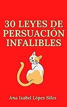 30 leyes de persuasión infalibles