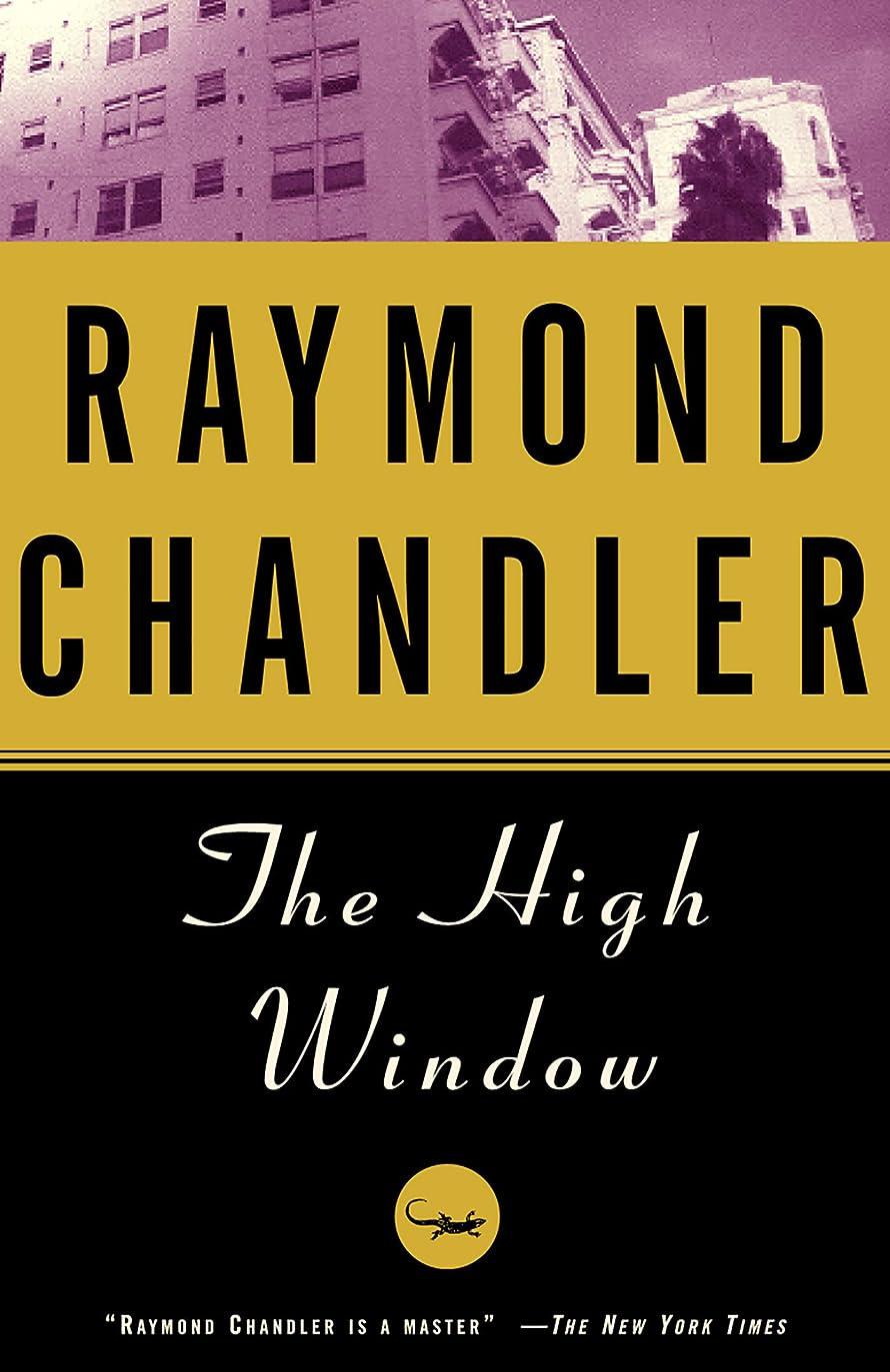 現実通路経営者The High Window: A Novel (Philip Marlowe series Book 3) (English Edition)