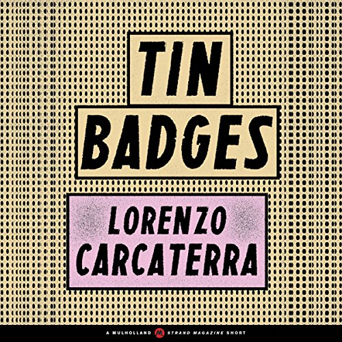 Tin Badges audiobook cover art