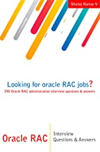 Oracle RAC Interview Questions & Answers: Looking for oracle RAC jobs? 390 Oracle RAC administration interview questions & answers (job interview questions series)