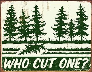 Desperate Enterprises Schonberg - Who Cut One? Tin Sign, 16