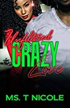 Unfiltered Crazy Love (Books 1-3)